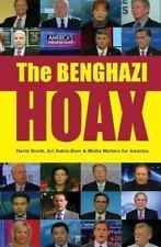 Benghazi Hoax: By Brock, David Rabin-Havt, Ari
