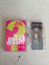love decade is this a dream     music cassette     fast dispatch