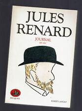 JULES RENARD JOURNAL 1887 1910  BOUQUINS 1990