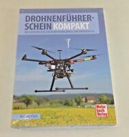 Drohnenführerschein kompakt - Grundwissen zum Kenntnisnachweis und Drohnenflug
