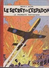 JACOBS. Le secret de l'Espadon tome 1. Dargaud 1957. Réf. 1c du BDM.