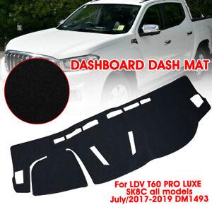 For LDV T60 PRO LUXE SK8C July/2017-2019 DM1493 Dashboard Dash Mat Cover Carpet