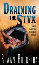 Draining the Styx: Taking the Mystery Out of Death and Hell-ExLibrary