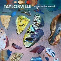 Taylorville Sugar In The Wound CD
