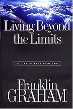 Living Beyond the Limits by Franklin Graham