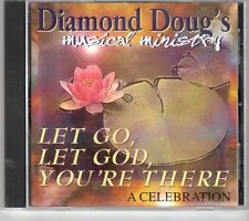 (GM320) Diamond Doug, Let Go, Let God, You're There - 2002 CD