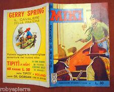 Albi di capitan MIKI n 18 edizioni DARDO 28 ottobre 1962 VITA PER VITA originale
