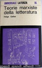 HELGA GALLAS TEORIE MARXISTE DELLA LETTERATURA LATERZA 1974