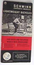 "1972 ""Schwinn Owner's Manual - Five Speed and Ten Speed Bicycles *"