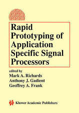NEW Rapid Prototyping of Application Specific Signal Processors