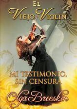 El Viejo Violin by Olga Breeskin (2014, Paperback)
