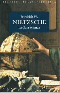 LA GAIA SCIENZA  - classici - filosofia -  letteratura tedesca