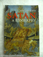Satan: A Biography Henry Ansgar Kelly pb 2006 B20
