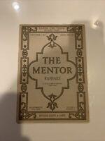 The Mentor Magazine Raphael, Sept. 1 1916 Serial No. 114 Cover half loose