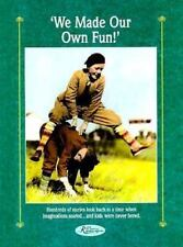 We Made Our Own Fun (Reminisce Books), Miller, Beatrice, Good Book