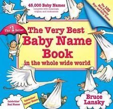Very Best Baby Name Book In The Whole Wide World:
