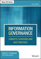 Information Governance : Concepts, Strategies and Best Practices, Hardcover b...