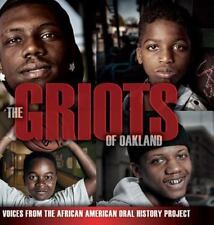The Griots of Oakland: Voices from the African American Oral History-ExLibrary