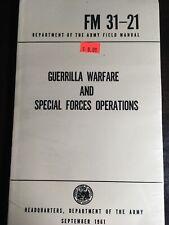 FM 31-21 Guerrilla Warfare And Special Forces Operations Sept 1961 Reprint