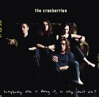 The Cranberries ‎CD Everybody Else Is Doing It, So Why Can't We? - Europe