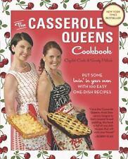The Casserole Queens Cookbook: Put Some Lovin' in Your Oven 100 Easy Recipe BOOK