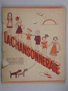La Chansonneraie - Chants anciens et modernes - Barret et Pregnon Bourrelier éd.