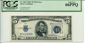 FR 1653 1934-C Wide $5 SILVER CERTIFICATE 66 PPQ GEM NEW