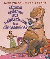 Cómo Ordenan Sus Habitaciones los Dinosaurios? (Jane Yolen) NEW - FREE SHIPPING