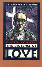 The Violence of Love by Romero, Oscar A.; Brockman, James R.