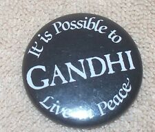 GANDHI IT IS POSSIBLE TO LIVE IN PEACE PINBACK