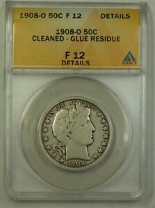 1908-O US Barber Silver Half Dollar 50c Coin ANACS F-12 Details Cleaned Glue Res
