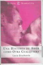 Una Historia De Amor Como Otra Cualquiera / A Love Story Like All the Rest Span