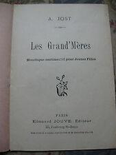 Les Grand'Mères Monologue comique sentimental pour jeunes filles Jost Poème