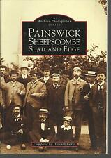 Painswick, Sheepscombe, Slad & Edge. Local History/Nostalgia. Gloucestershire