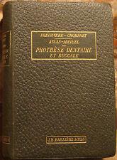 PREISWERK GUSTAVE. ATLAS-MANUEL DE PROTHESE DENTAIRE ET BUCCALE. BAILLIERE. 1908