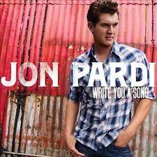 Write You a Song by Jon Pardi (CD, Jan-2014, Universal Music)