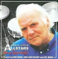 Carlo Little All Stars - Never Stop Rockin' CD 2009 Art & Ron Wood NEW SEALED