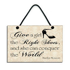 Marilyn Monroe Give A Girl The Right Shoes Plaque Handmade Gift 087