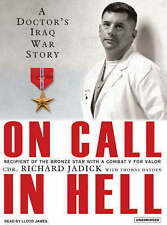 NEW On Call in Hell: A Doctor's Iraq War Story by Thomas Hayden