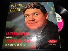 45 tours  PIERRE PERRET le tord-boyaux VOGUE 8146