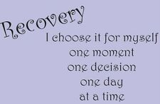 Inspirational Recovery Vinyl Wall Quote / Decal
