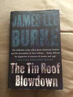 "2007 1ST EDITION ""THE TIN ROOF BLOWDOWN"" JAMES LEE BURKE FICTION HARDBACK BOOK"