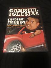 Gabriel Iglesias - Im not Fat Im Fluffy Live (DVD, 2009) Very Good Condition