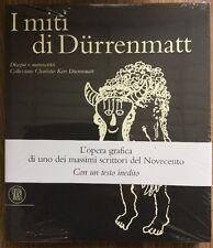 I Miti di Dürenmatt Disegni e Manoscritti Collezione Charlotte Kerr Dürenmatt