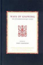 Ways of Knowing: Ten Interdisciplinary Essays by Brill (Hardback, 2004)