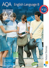 AQA English Language B A2: Student's Book by Mark Saunders, Ron Norman, Felicity