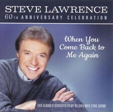 STEVE LAWRENCE 60th Anniversary Celebration When You Come Back To Me..CD NEW