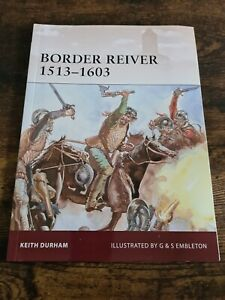 Border Reiver 1513-1603 - Keith Durham - Paperback - 2011 1st edition 1st Print