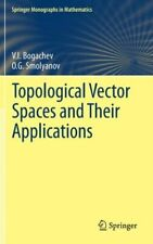 More details for topological vector spaces and their applications frisch bogachev v. i.