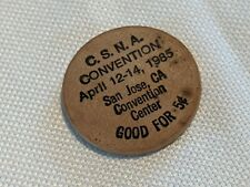 Vintage Northern California 1985 Wooden Money Collectors CSNA Meeting Coin